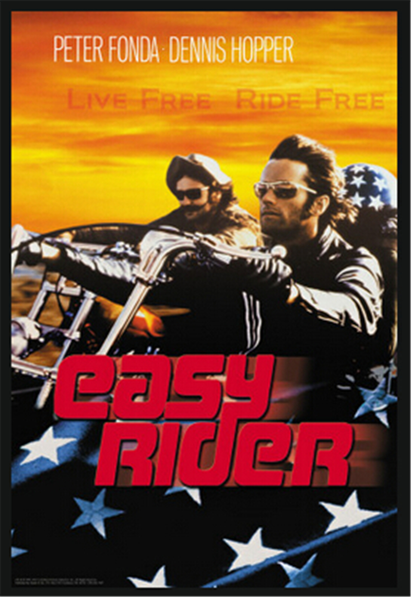Easy Rider, live free, ride free